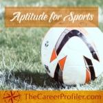 Aptitude for Sports